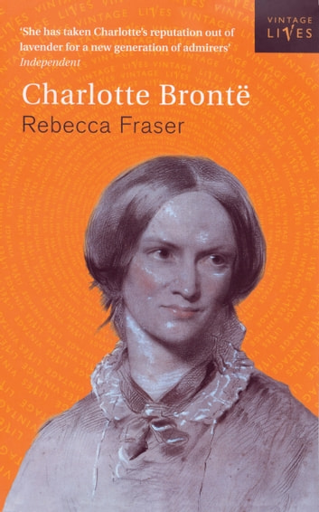 Charlotte Bronte ebook by Rebecca Fraser