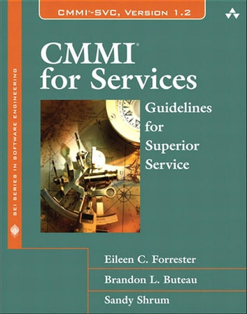 CMMI for Services - Guidelines for Superior Service ebook by Eileen Forrester,Brandon Buteau,Sandra Shrum