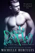 Devils Don't Fly ebook by Michelle Hercules