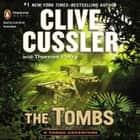 The Tombs audiobook by Clive Cussler, Thomas Perry