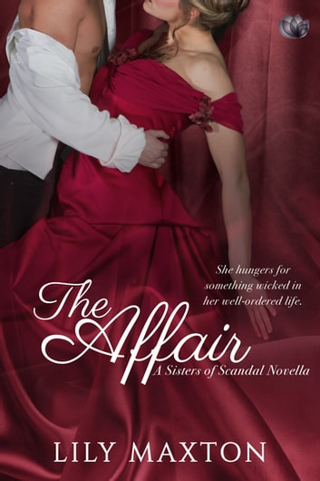 The Affair ebook by Lily Maxton