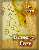 Running Free ebook by Tim Reed
