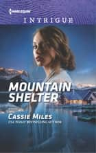 Mountain Shelter ebook door Cassie Miles