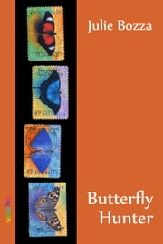 Butterfly Hunter ebook by Julie Bozza