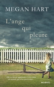 L'ange qui pleure ebook by Megan Hart