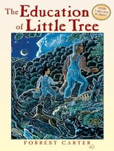 The Education of Little Tree ebook by Forrest Carter
