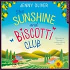 The Sunshine And Biscotti Club audiobook by Stephanie Racine, Jenny Oliver