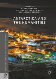 Antarctica and the Humanities ebook by