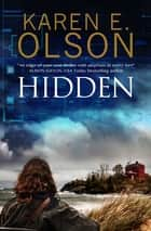 Hidden ebook by Karen E. Olson