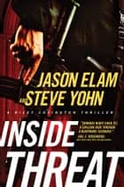 Inside Threat ebook by Jason Elam,Steve Yohn
