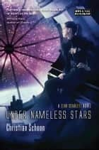Under Nameless Stars ebook by Christian Schoon