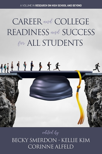 Career and College Readiness and Success for All Students ebook by