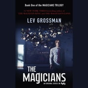 The Magicians - A Novel audiobook by Lev Grossman