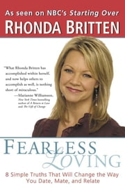 Fearless Loving ebook by Rhonda Britten