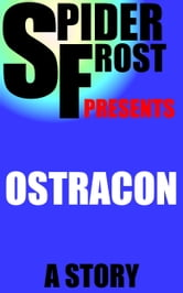 Ostracon ebook by Spider Frost
