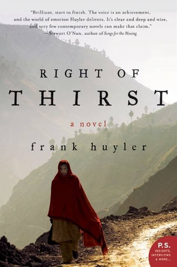 Right of Thirst - A Novel ebook by Frank Huyler