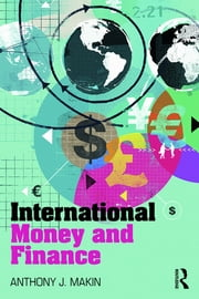 International Money and Finance ebook by Anthony J. Makin