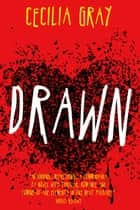 Drawn ebook by Cecilia Gray