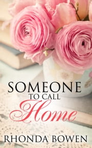 Someone to Call Home (A Short Story) ebook by Rhonda Bowen