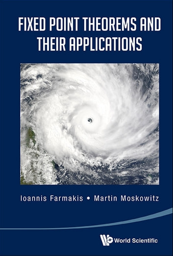 Fixed point theorems and their applications ebook by ioannis fixed point theorems and their applications ebook by ioannis farmakismartin moskowitz fandeluxe Choice Image