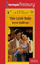 THIS LITTLE BABY eBook by Joyce Sullivan