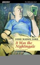 It Was the Nightingale ebook by Ford Madox Ford, John Coyle, John Coyne