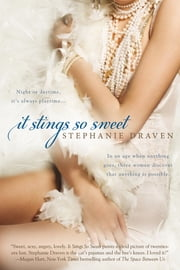 It Stings So Sweet ebook by Stephanie Draven