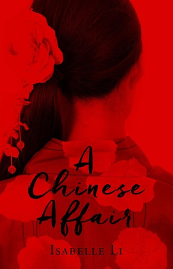 A Chinese Affair ebook by Isabelle Li