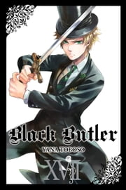 Black Butler, Vol. 17 ebook by Yana Toboso