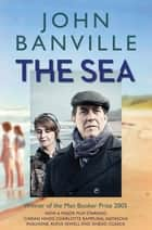 The Sea ebook by John Banville