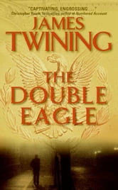 The Double Eagle ebook by James Twining
