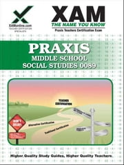 Praxis Middle School Social Studies 0089 ebook by Wynne, Sharon