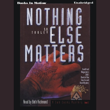 Nothing Else Matters audiobook by S.D. Tooley