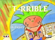 The T-RRIBLE (Bilingual English-French) ebook by J.N. PAQUET