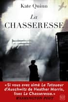 La Chasseresse ebook by
