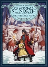 Nicholas St. North and the Battle of the Nightmare ebook by William Joyce,Laura Geringer