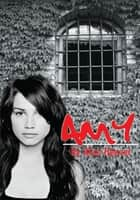 AMY ebook by Alice Heaver