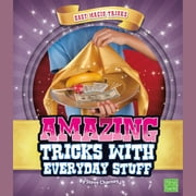 Amazing Tricks with Everyday Stuff 有聲書 by Steve Charney