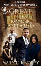 The Great Thirst Part One: Prepared ebook by Mary C. Findley