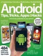 Android Tips, Tricks, Apps & Hacks Volume 2 ebook by Imagine Publishing