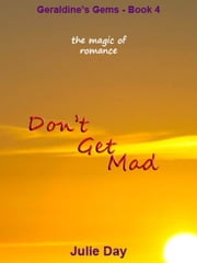Don't Get Mad ebook by Julie Day
