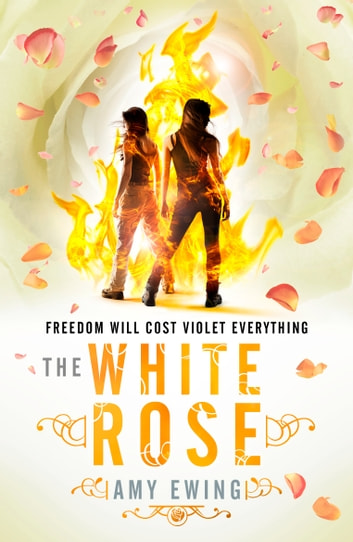The Lone City 2: The White Rose ebook by Amy Ewing