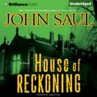 House of Reckoning audiobook by John Saul