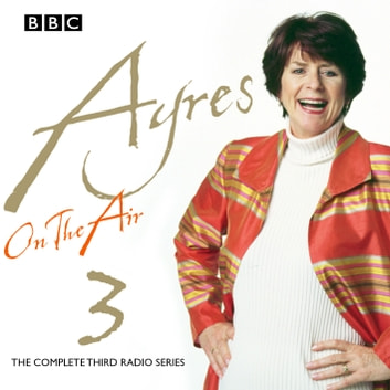 Ayres On The Air - Series 1 audiobook by Pam Ayres,Peter Reynolds,Others