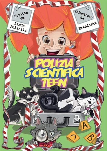 Polizia Scientifica Teen ebook by Linda Polzella