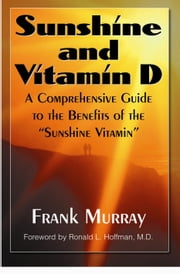 Sunshine and Vitamin D ebook by Frank Murray