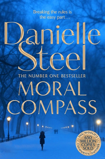 Moral Compass ebook by Danielle Steel