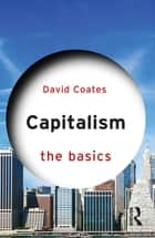 Capitalism: The Basics ebook by David Coates