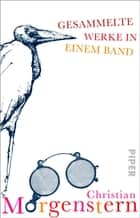 Gesammelte Werke in einem Band eBook by Christian Morgenstern