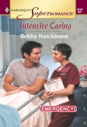 Intensive Caring ebook by Bobby Hutchinson